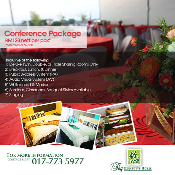 Conference Package at RM128 nett per pax (minimun of 50pax)