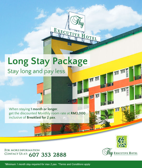 Stay for one month or longer and enjoy our Long Stay Package Rate at RM3000 (inclusive 2 pax of breakfast)