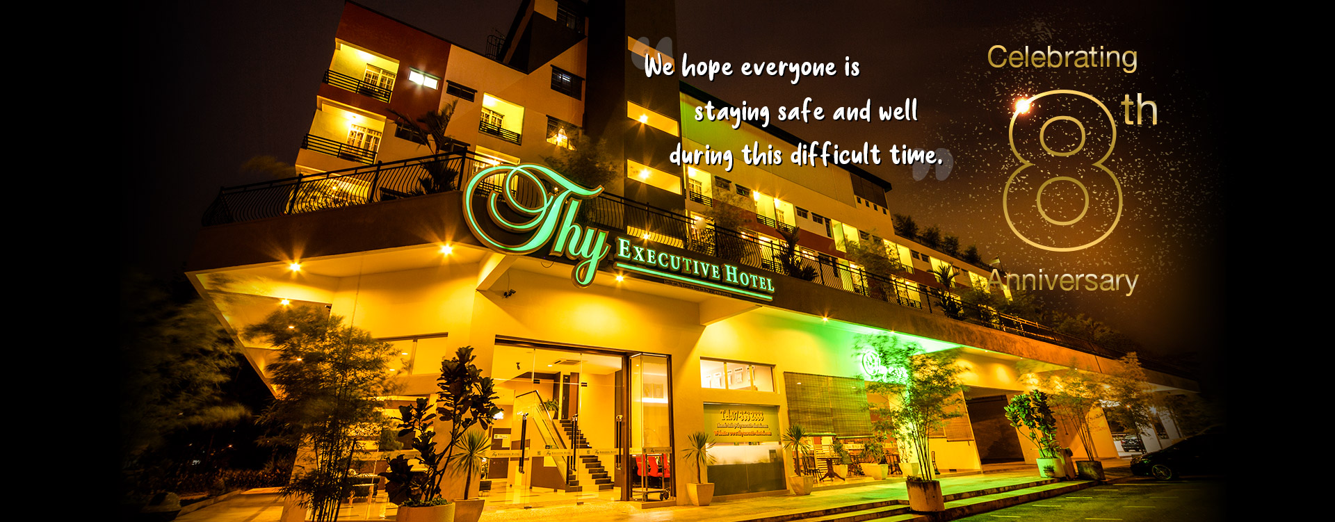 Thy Executive Hotel Celebrating 8th Anniversary